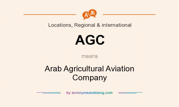 What does AGC mean? It stands for Arab Agricultural Aviation Company
