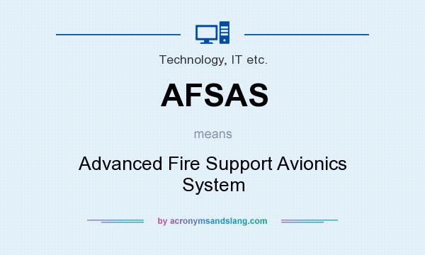 What does AFSAS mean? It stands for Advanced Fire Support Avionics System
