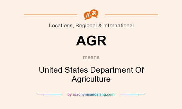 What does AGR mean? It stands for United States Department Of Agriculture