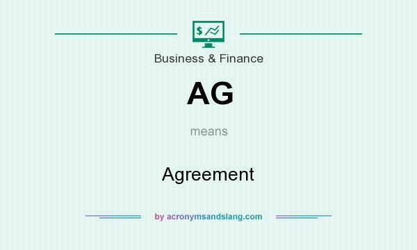 What does AG mean? It stands for Agreement