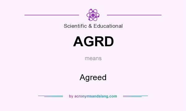 What does AGRD mean? It stands for Agreed