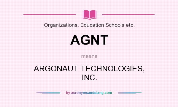 What does AGNT mean? It stands for ARGONAUT TECHNOLOGIES, INC.