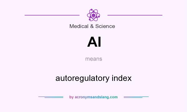 What does AI mean? It stands for autoregulatory index