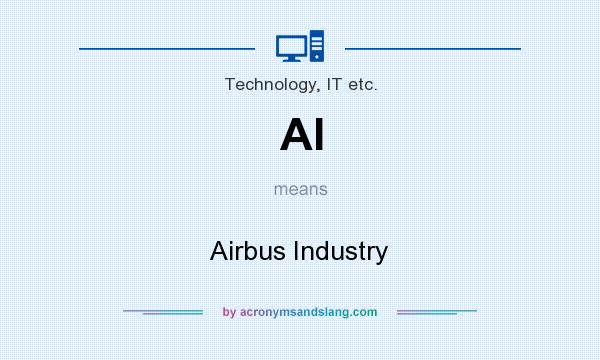 What does AI mean? It stands for Airbus Industry