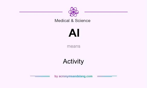 What does AI mean? It stands for Activity
