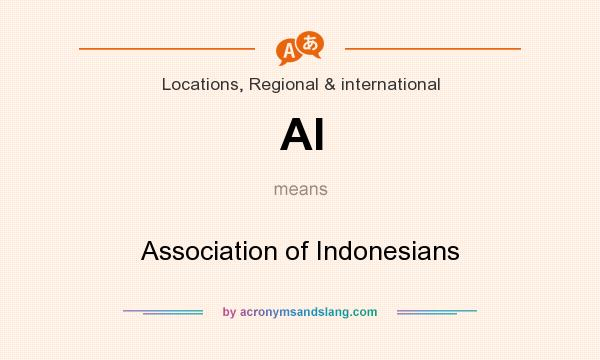 What does AI mean? It stands for Association of Indonesians