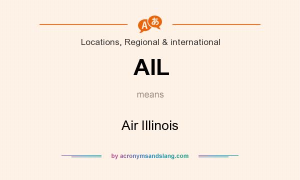 What does AIL mean? It stands for Air Illinois