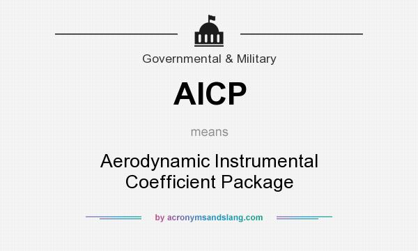 What does AICP mean? It stands for Aerodynamic Instrumental Coefficient Package