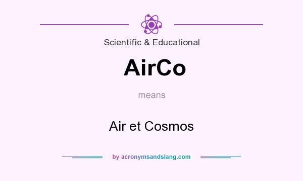 What does AirCo mean? It stands for Air et Cosmos