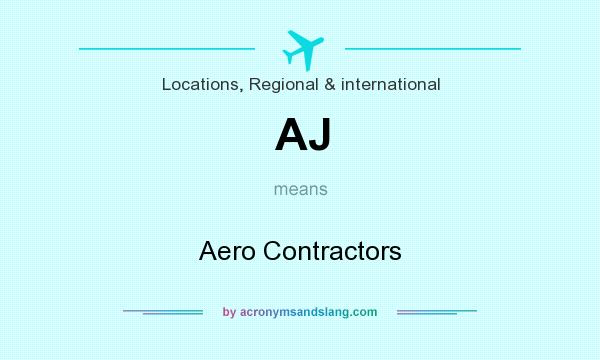 What does AJ mean? It stands for Aero Contractors
