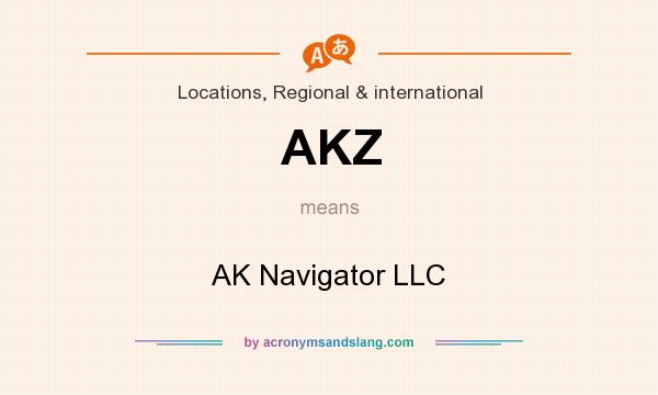 What does AKZ mean? It stands for AK Navigator LLC