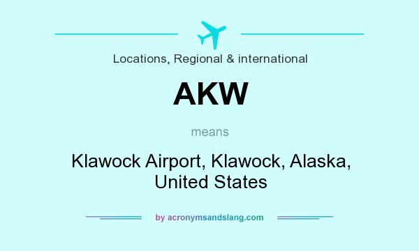 What does AKW mean? It stands for Klawock Airport, Klawock, Alaska, United States