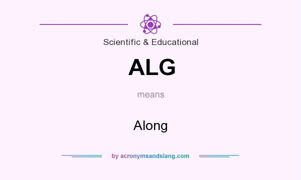 What does ALG mean? It stands for Along
