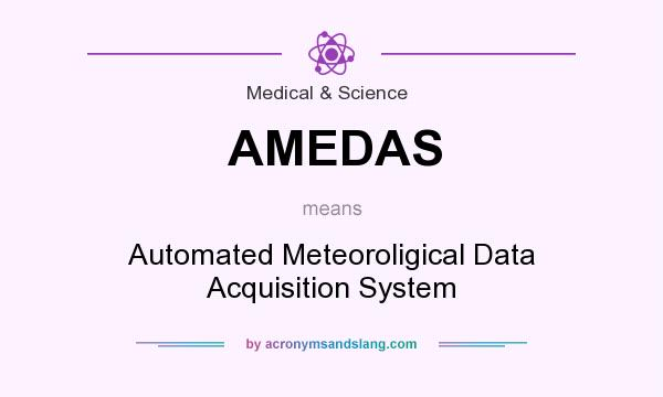 What does AMEDAS mean? It stands for Automated Meteoroligical Data Acquisition System