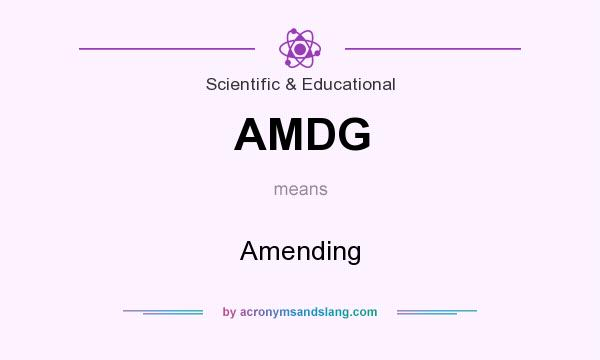 What does AMDG mean? It stands for Amending