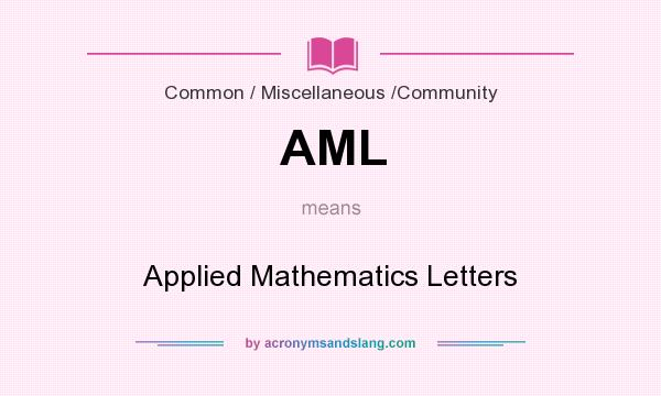 What does AML mean? It stands for Applied Mathematics Letters