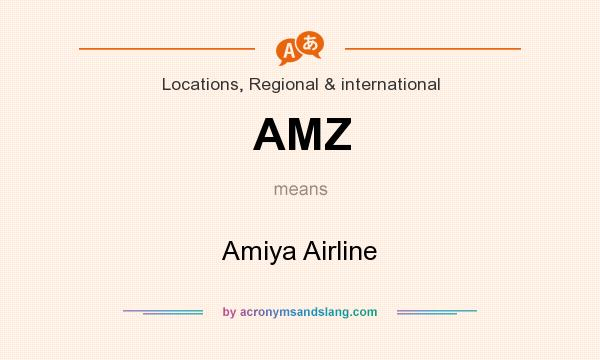 What does AMZ mean? It stands for Amiya Airline