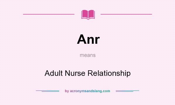 Anr relationship