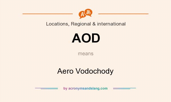 What does AOD mean? It stands for Aero Vodochody