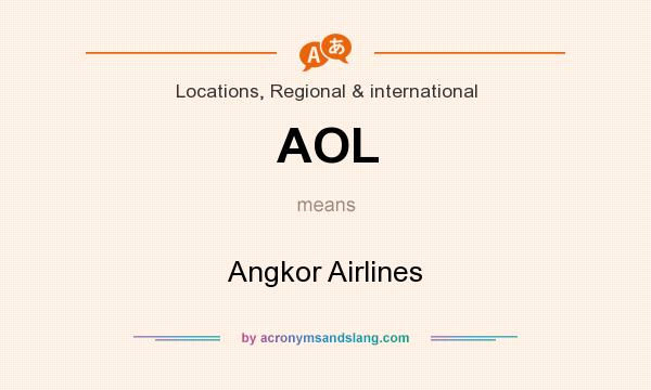 What does AOL mean? It stands for Angkor Airlines