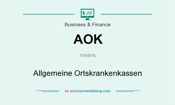 What does AOK mean? It stands for Allgemeine Ortskrankenkassen