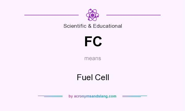 What does FC mean? It stands for Fuel Cell