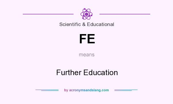 What does FE mean? It stands for Further Education