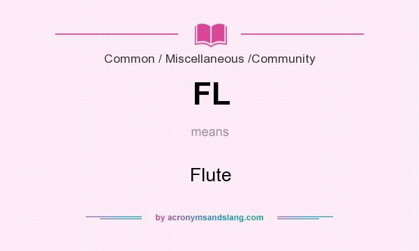 What does FL mean? It stands for Flute