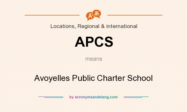What does APCS mean? It stands for Avoyelles Public Charter School