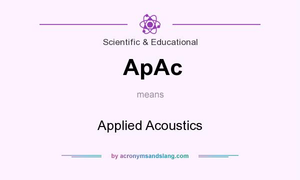What does ApAc mean? It stands for Applied Acoustics
