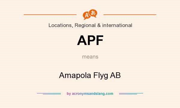 What does APF mean? It stands for Amapola Flyg AB