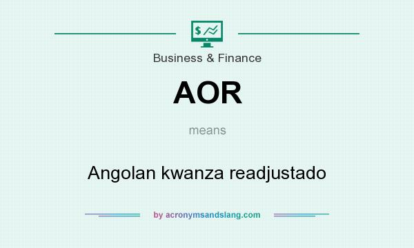 What does AOR mean? It stands for Angolan kwanza readjustado