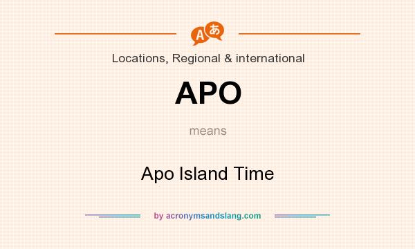 What does APO mean? It stands for Apo Island Time