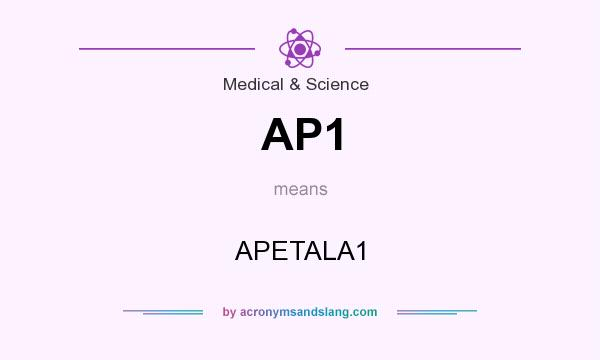 What does AP1 mean? It stands for APETALA1