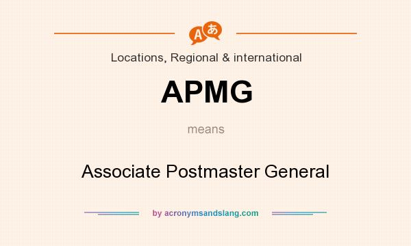 What does APMG mean? It stands for Associate Postmaster General