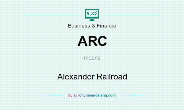 What does ARC mean? It stands for Alexander Railroad