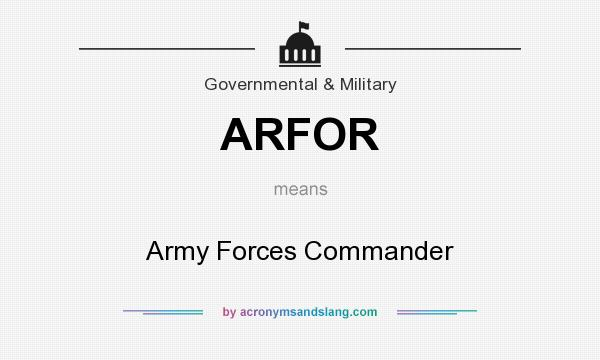 What does ARFOR mean? It stands for Army Forces Commander