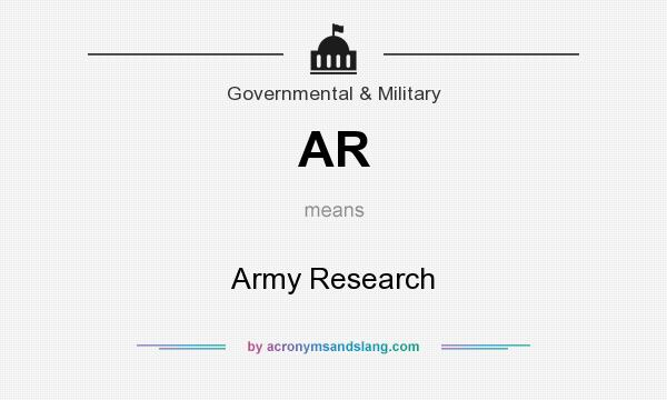 What does AR mean? It stands for Army Research