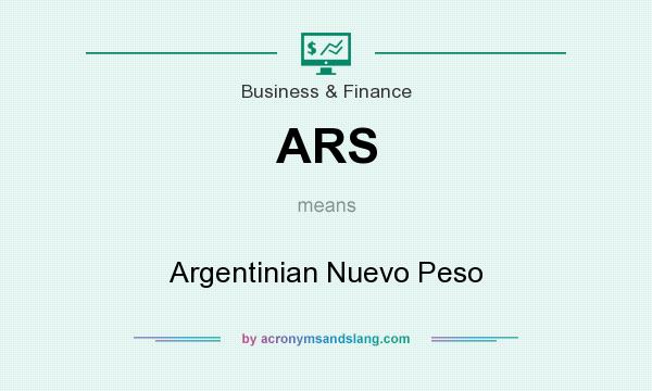 What does ARS mean? It stands for Argentinian Nuevo Peso