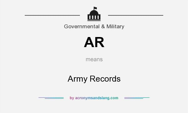 What does AR mean? It stands for Army Records