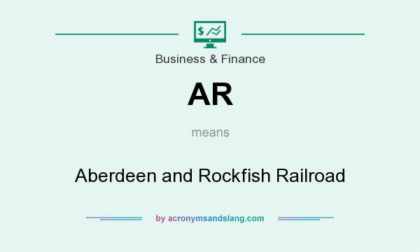 What does AR mean? It stands for Aberdeen and Rockfish Railroad