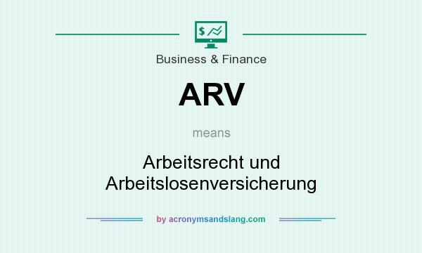 What does ARV mean? It stands for Arbeitsrecht und Arbeitslosenversicherung