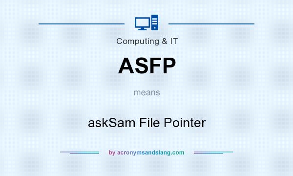 What does ASFP mean? It stands for askSam File Pointer