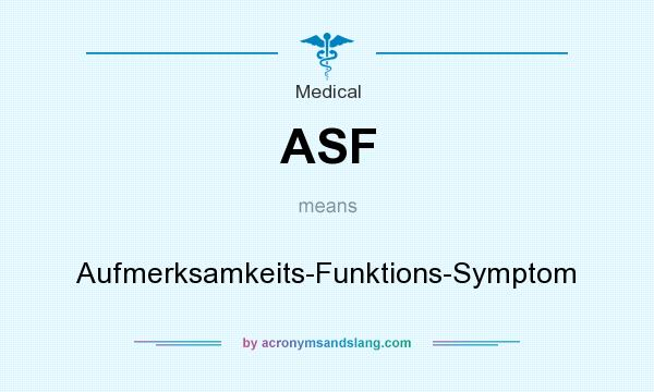 What does ASF mean? It stands for Aufmerksamkeits-Funktions-Symptom
