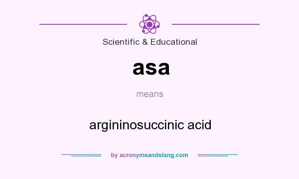 What does asa mean? It stands for argininosuccinic acid