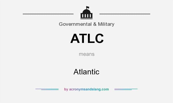 What does ATLC mean? It stands for Atlantic