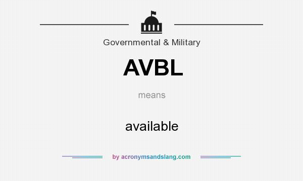 What does AVBL mean? It stands for available
