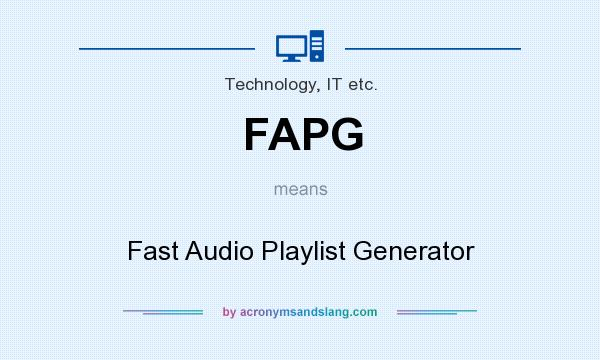 What does FAPG mean? It stands for Fast Audio Playlist Generator