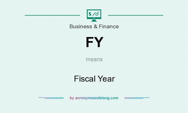 What does FY mean? It stands for Fiscal Year