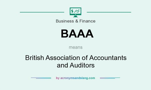 What does BAAA mean? It stands for British Association of Accountants and Auditors